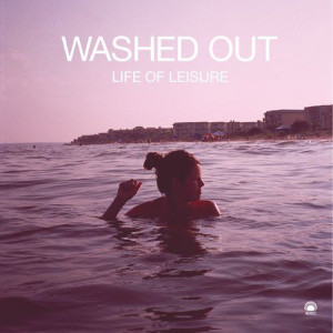 Bands You Need To Hear Now: Washed Out