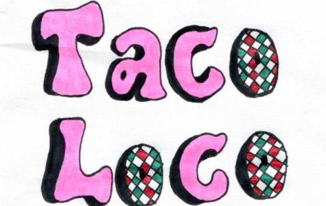 Loco for Tacos