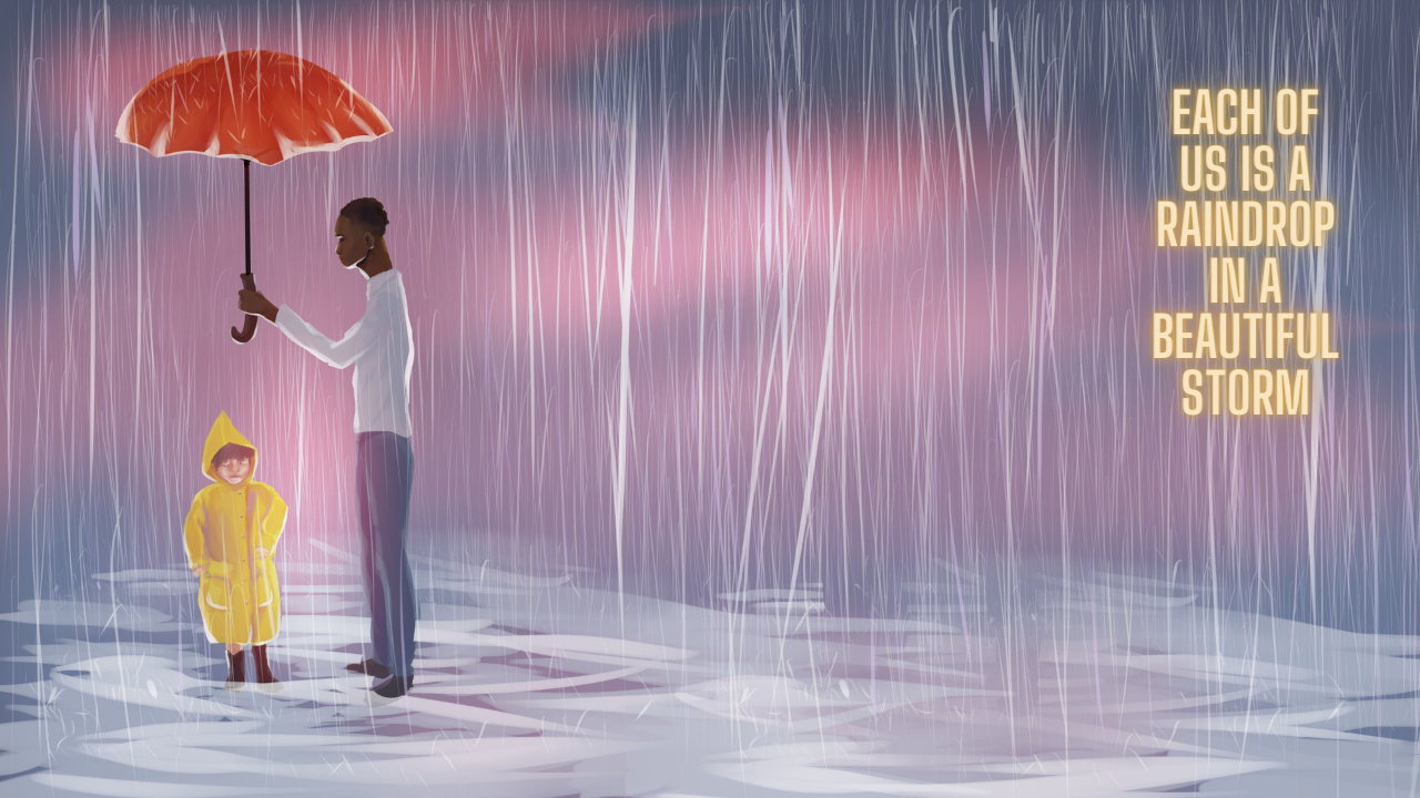 """Throughout Unity Week, students and staff were presented with virtual backgrounds to use over zoom. BRIDGES, DIRHA and art students collaborated to create these designs, where Hannah Palmer constructed a piece entitled, """"Each of Us is a Raindrop in a Beautiful Storm."""""""