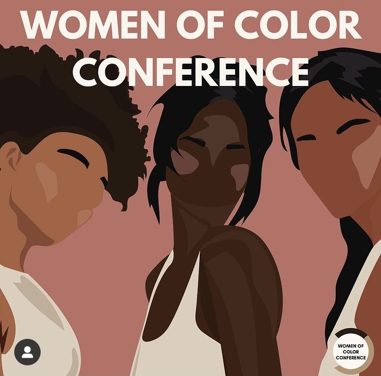 There+is+a+Women+of+Color+Conference+on+March+20th+and+21st+to+empower+and+inspire+women+of+color+during+Women%E2%80%99s+History+Month.+It%E2%80%99s+being+held+online+and+is+available+for+all+individuals+internationally+to+attend.